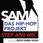 Step ans Mic! (SaM) - Das Hip-Hop-Projekt